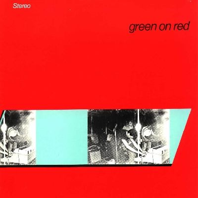 """Green On Red"""