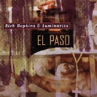Rich Hopkins and Luminarios - El Paso
